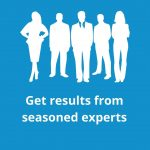 Get results from seasoned experts